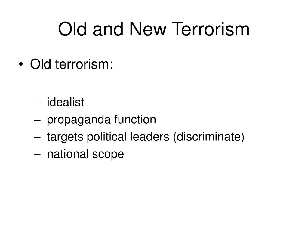 Old and New Terrorism