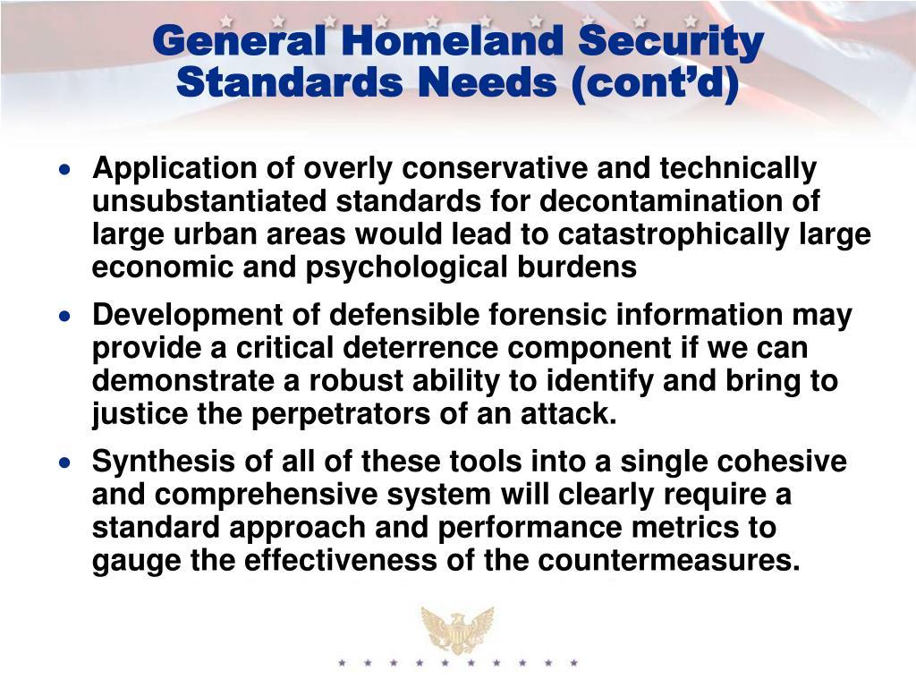 General Homeland Security Standards Needs (cont'd)
