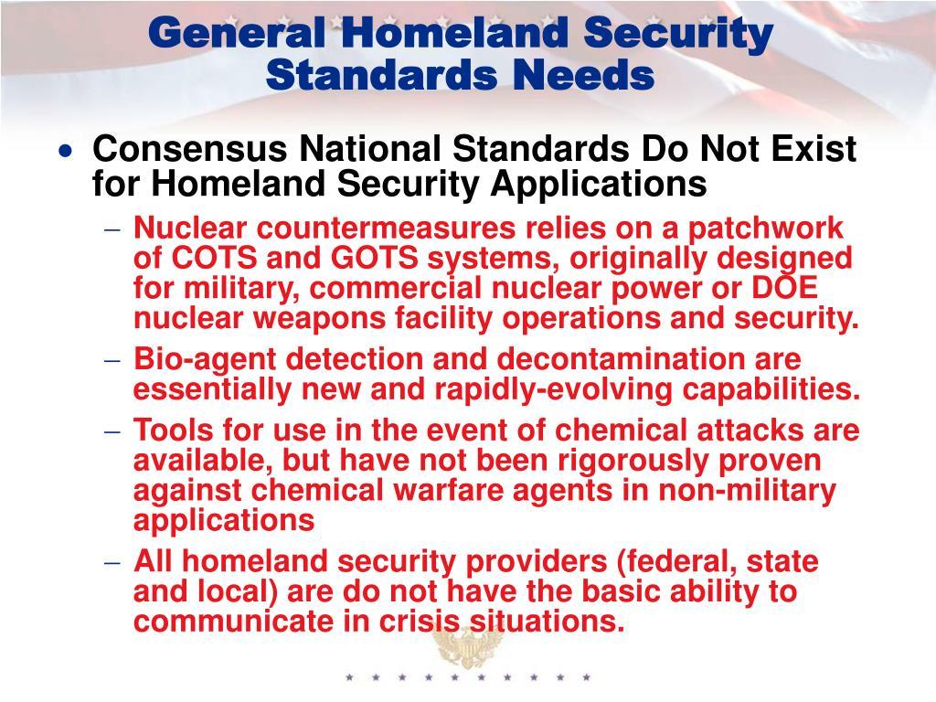 General Homeland Security Standards Needs