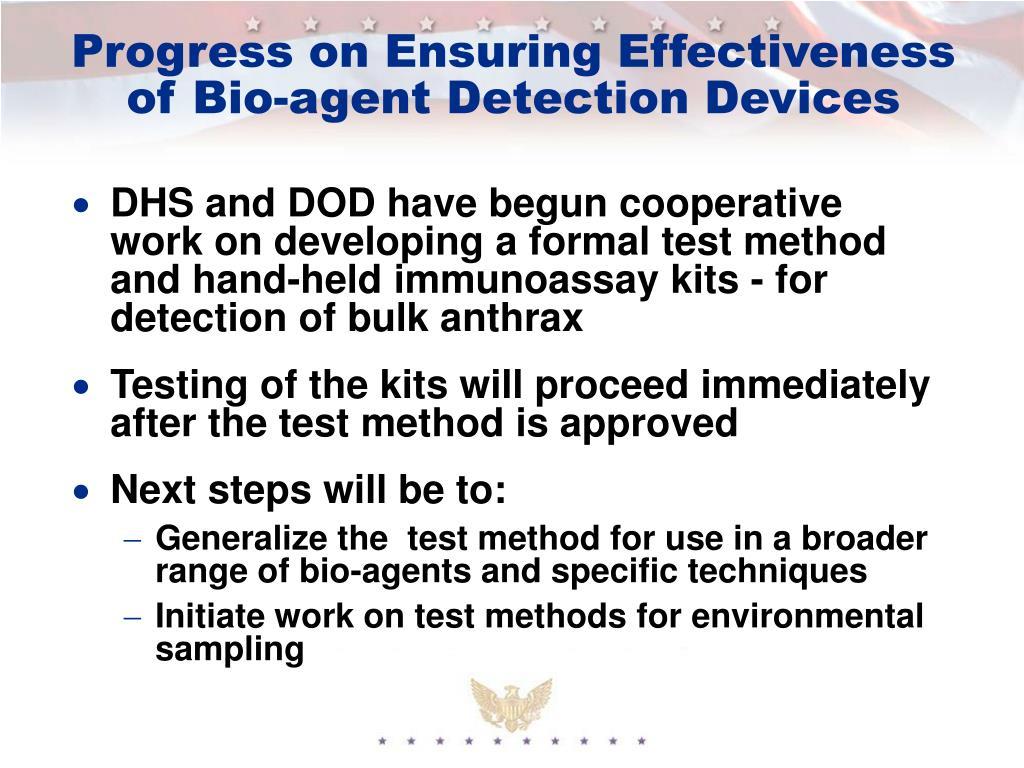 Progress on Ensuring Effectiveness of Bio-agent Detection Devices