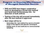 progress on ensuring effectiveness of bio agent detection devices