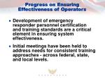progress on ensuring effectiveness of operators
