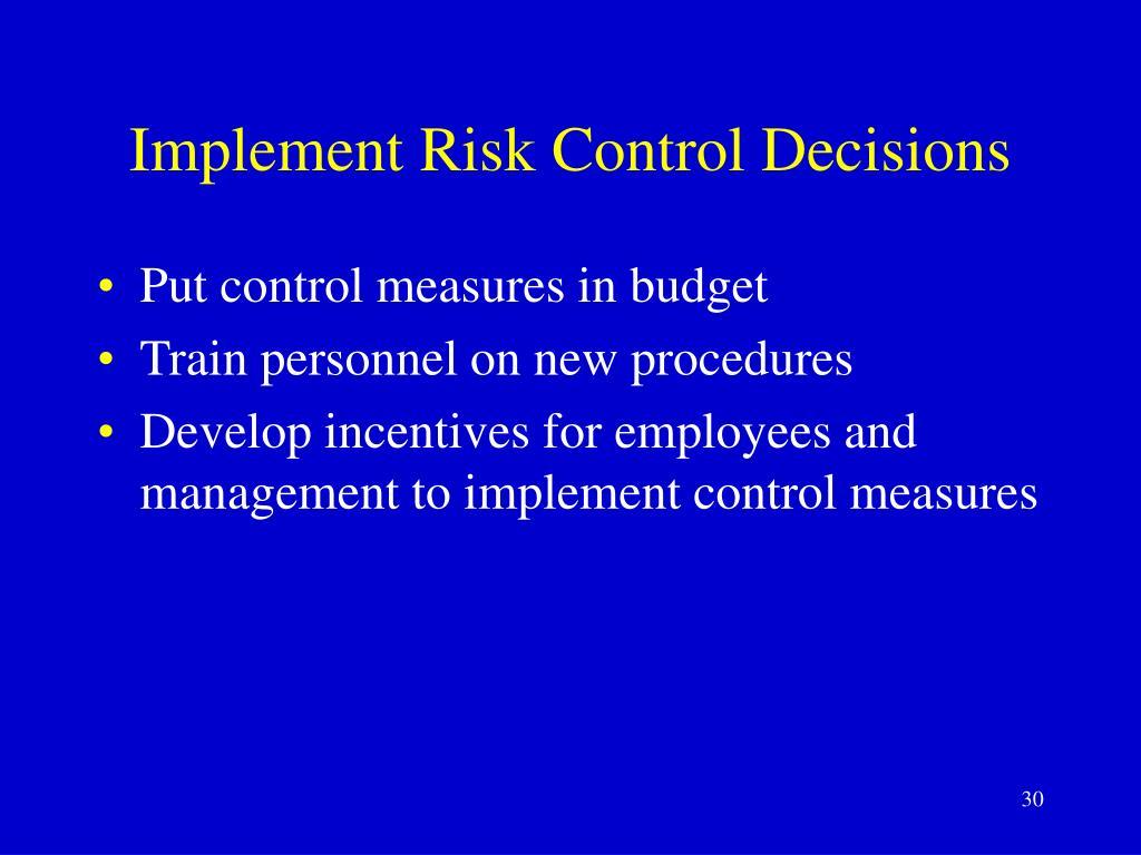 Implement Risk Control Decisions