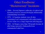 other foodborne bioterrorism incidents