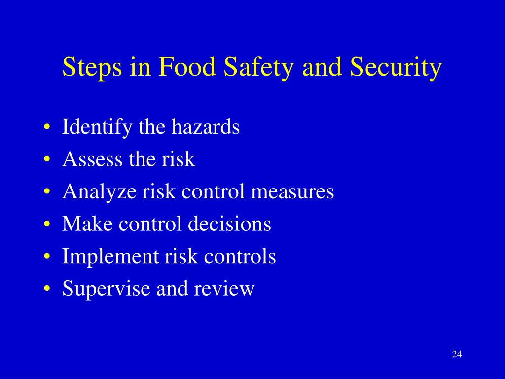Steps in Food Safety and Security