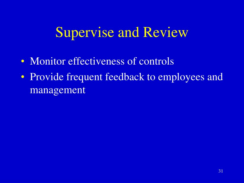 Supervise and Review