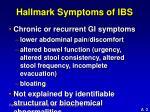 hallmark symptoms of ibs