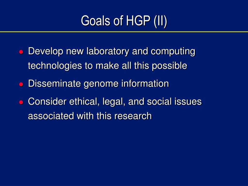 Goals of HGP (II)