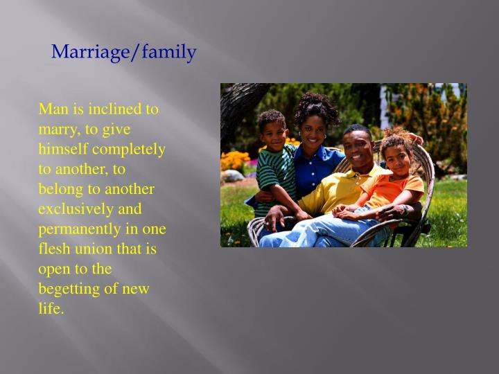 Marriage/family