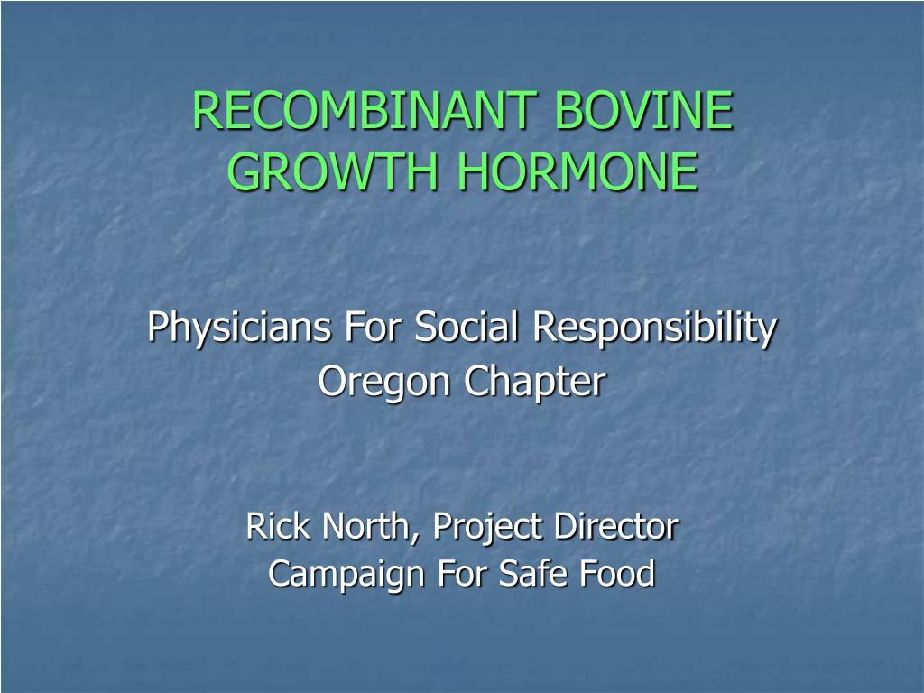 recombinant bovine growth hormone