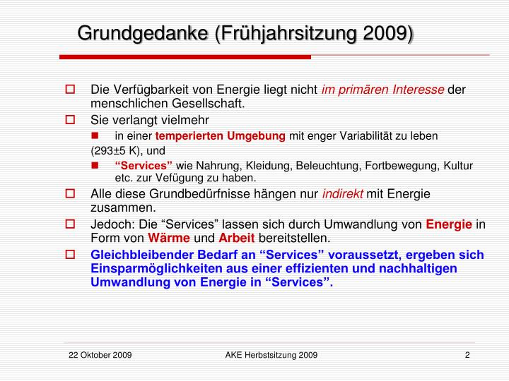 Grundgedanke fr hjahrsitzung 2009