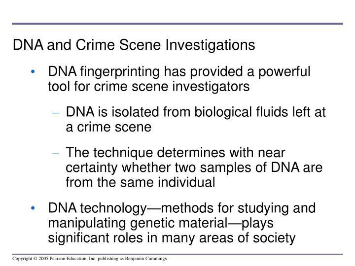 DNA and Crime Scene Investigations