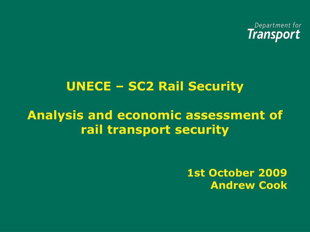 unece sc2 rail security analysis and economic assessment of rail transport security l.