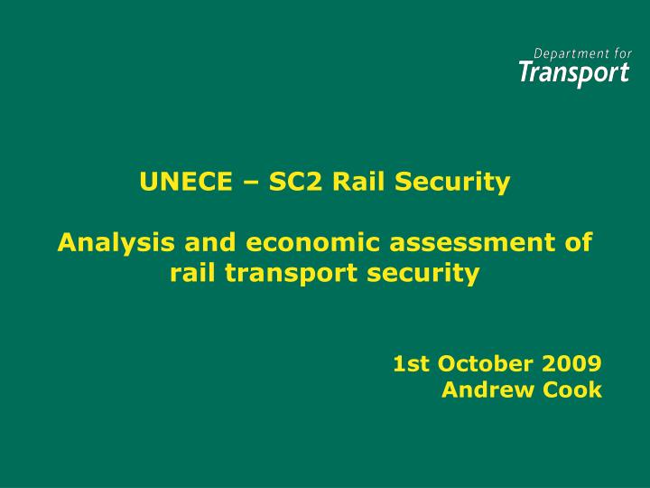 Unece sc2 rail security analysis and economic assessment of rail transport security