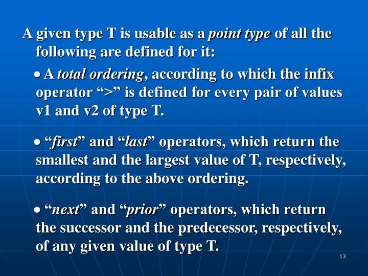 A given type T is usable as a
