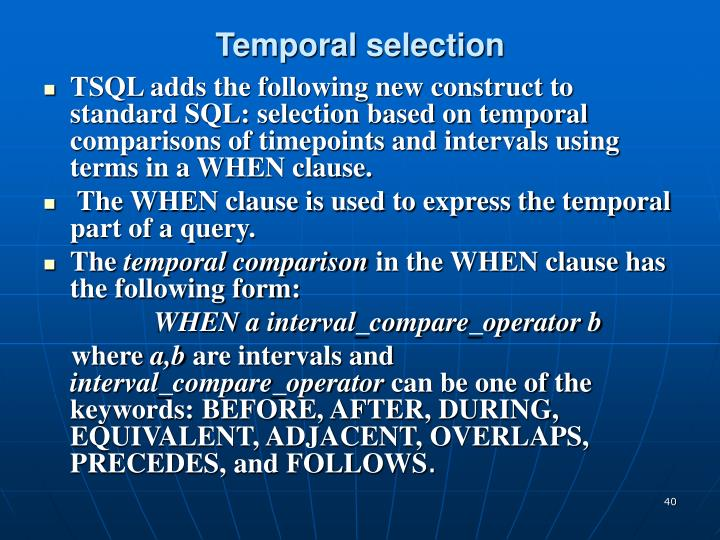 Temporal selection