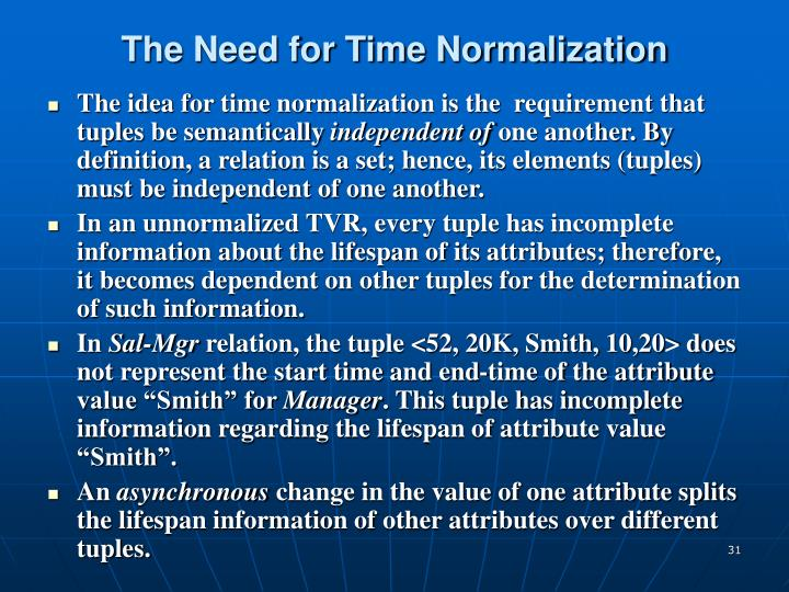 The Need for Time Normalization