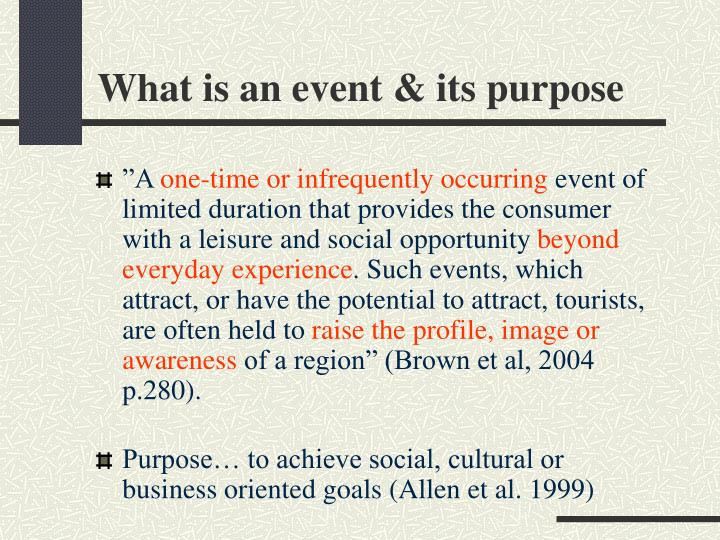 What is an event its purpose