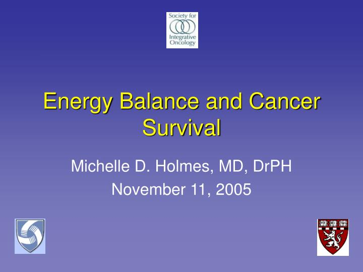 energy balance and cancer survival n.