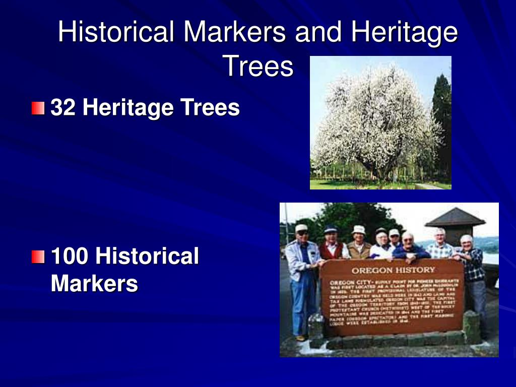 Historical Markers and Heritage Trees