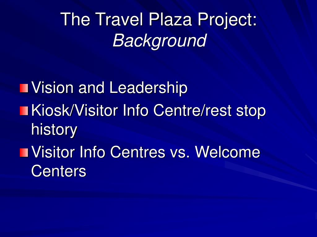 The Travel Plaza Project: