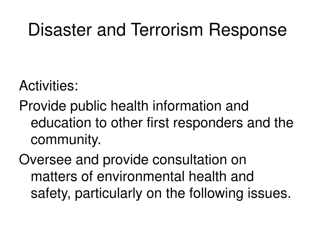Disaster and Terrorism Response