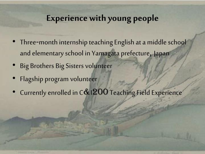 Experience with young people