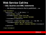 web service call ins sql queries and dml statements