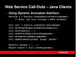 web service call outs java clients