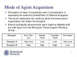 mode of agent acquisition
