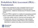 probabilistic risk assessment pra fundamentals