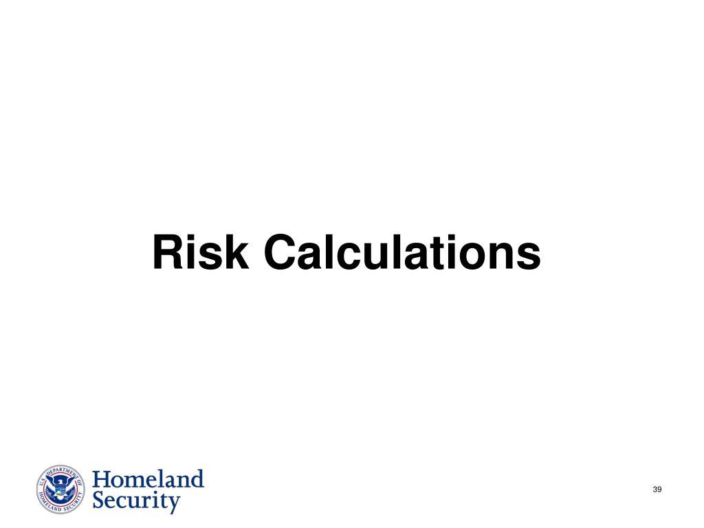 Risk Calculations