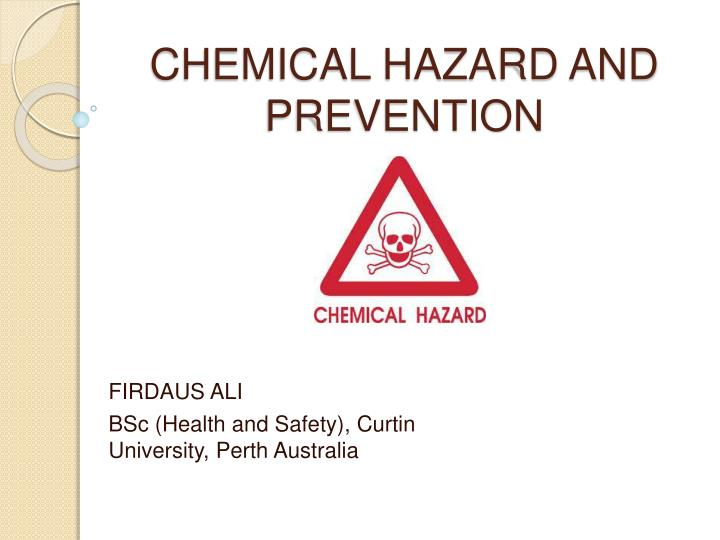 chemical hazard and prevention n.