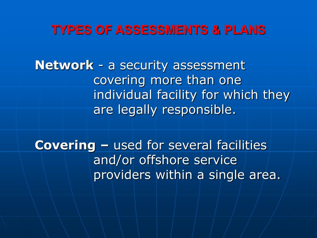 TYPES OF ASSESSMENTS & PLANS