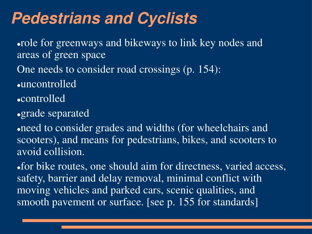 Pedestrians and Cyclists