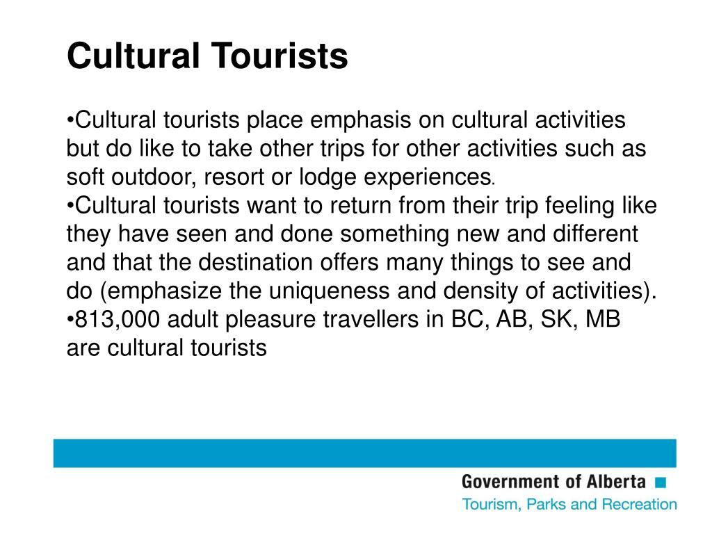 Cultural Tourists