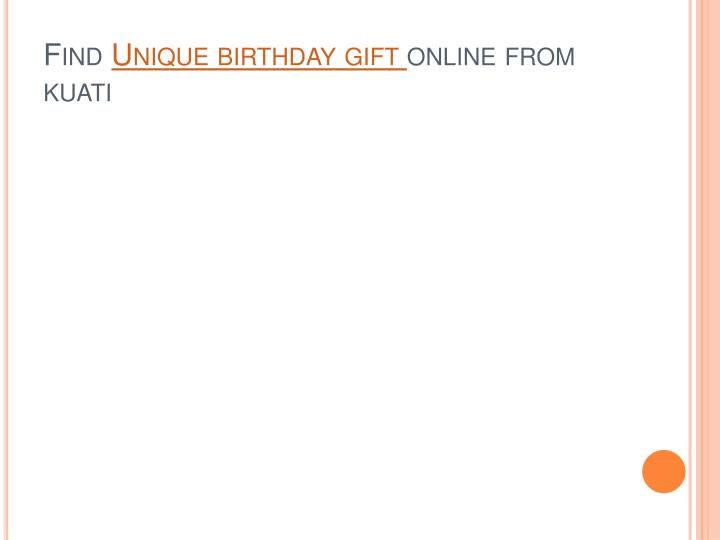 find unique birthday gift online from kuati n.
