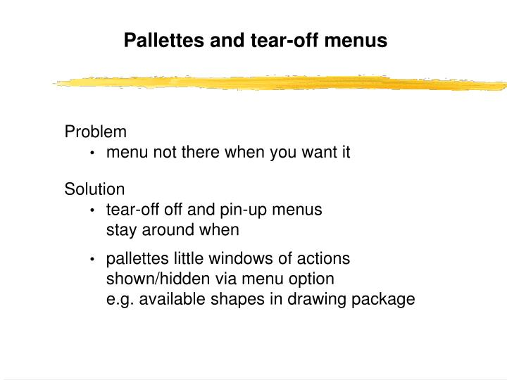 Pallettes and tear-off menus
