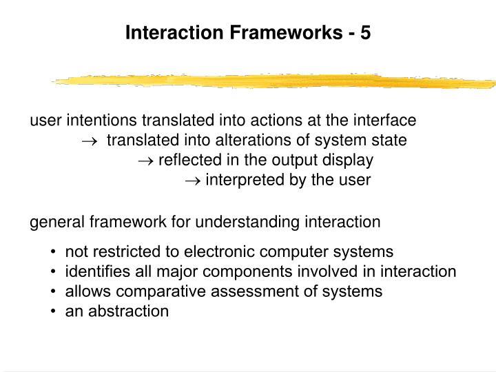 Interaction Frameworks - 5