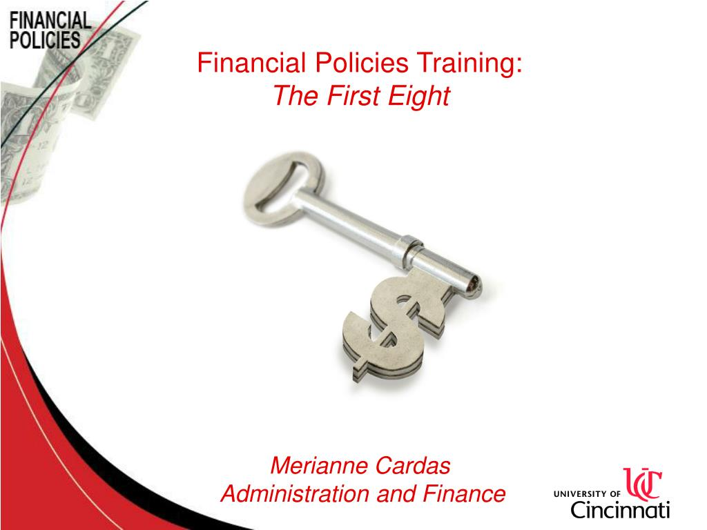 financial policies training the first eight merianne cardas administration and finance l.