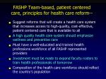 fashp team based patient centered care principles for health care reform