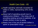 health care costs us