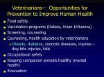 veterinarians opportunities for prevention to improve human health