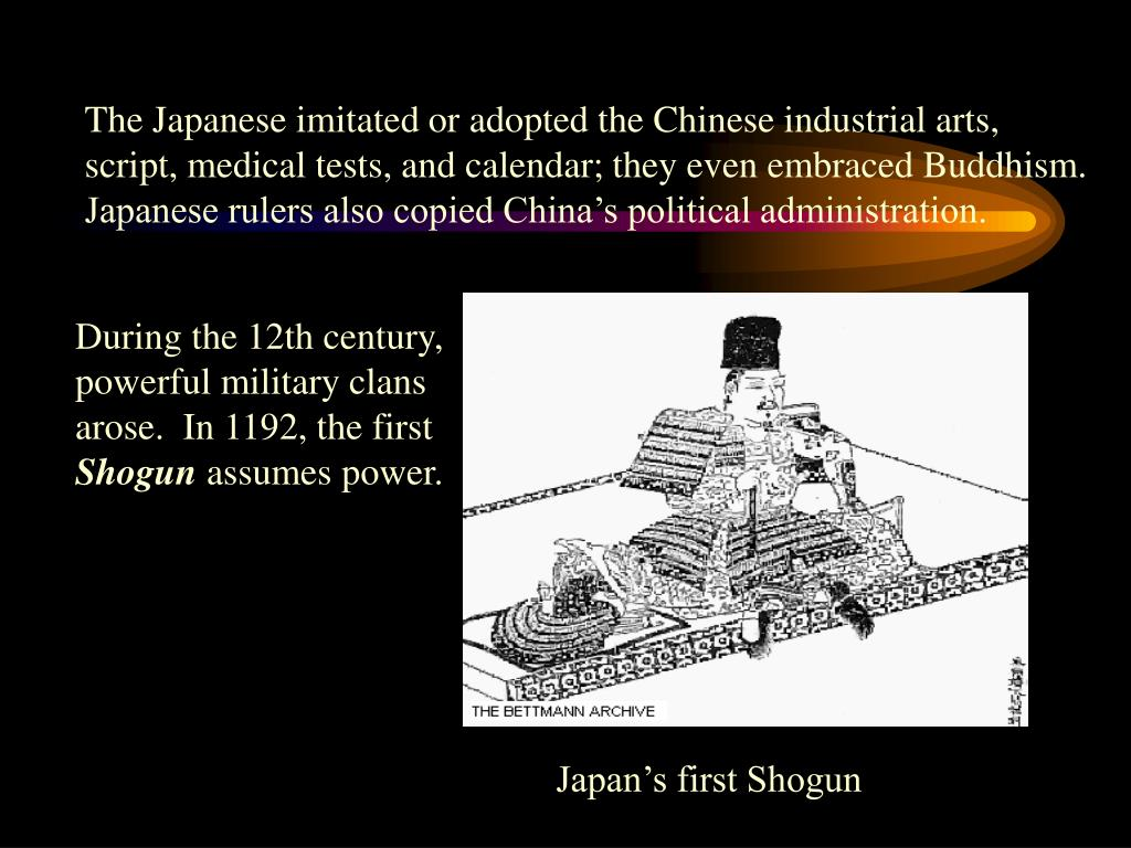 The Japanese imitated or adopted the Chinese industrial arts,