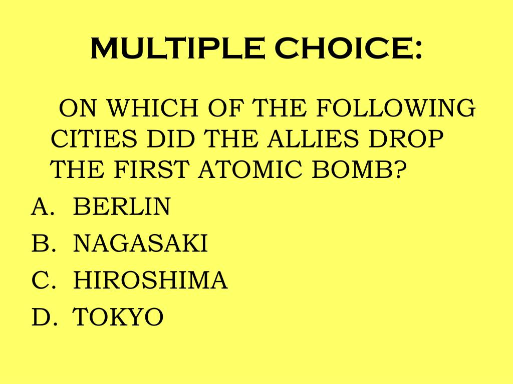 MULTIPLE CHOICE: