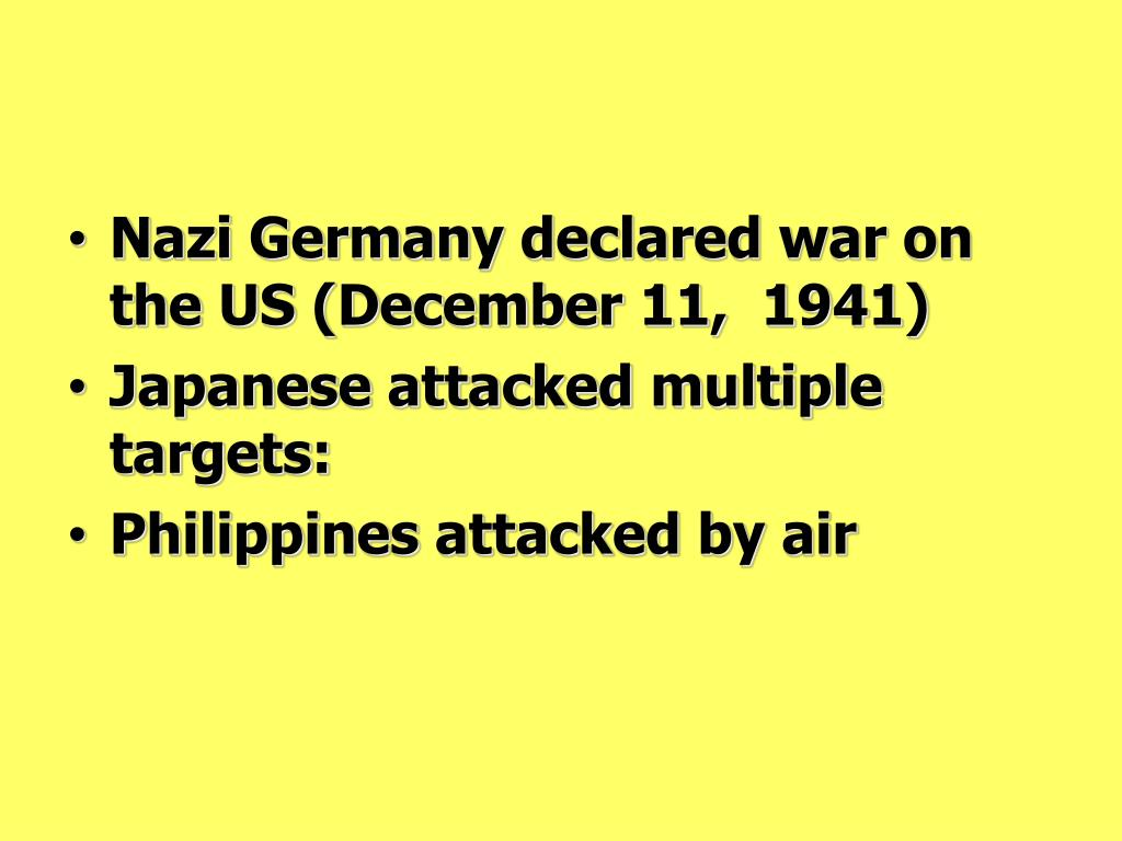 Nazi Germany declared war on the US (December 11,  1941)
