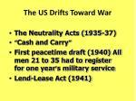 the us drifts toward war
