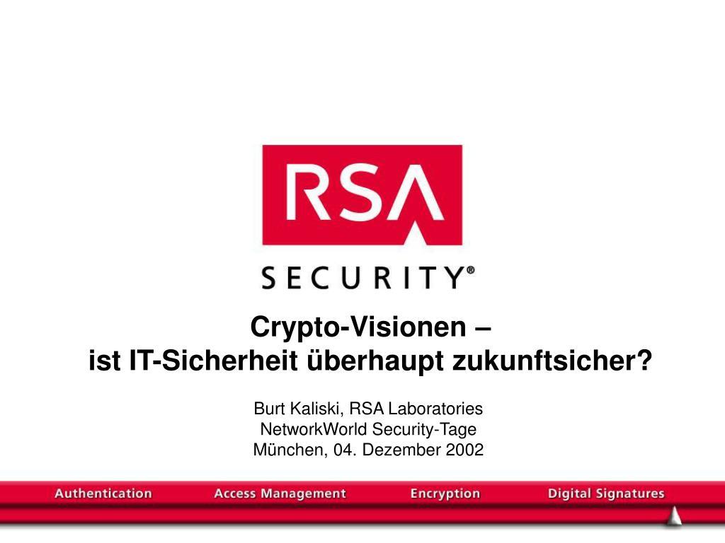 crypto visionen ist it sicherheit berhaupt zukunftsicher l.