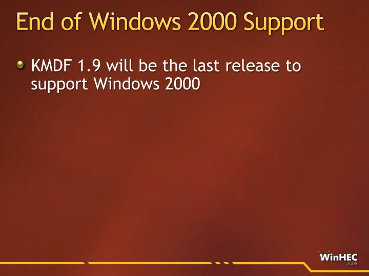 End of Windows 2000 Support