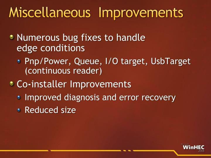 Miscellaneous  Improvements